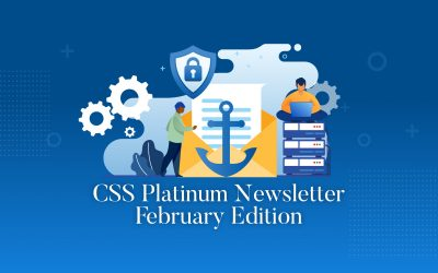 February edition of our CSS Platinum Security Newsletter