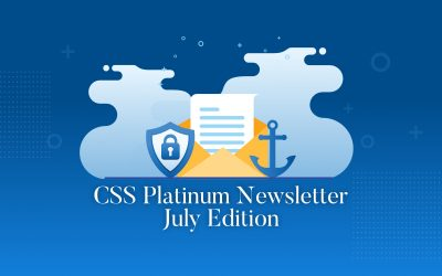 July edition of our CSS Platinum Security Newsletter
