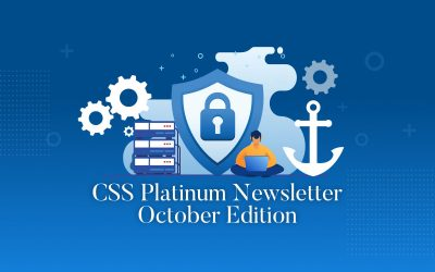 October edition of our CSS Platinum Security Newsletter
